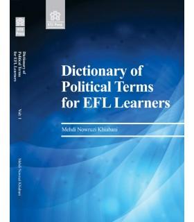 کتاب Dictionary of Political Terms for EFL Learners, Volume 1 Dictionary of Political Terms for EFL Learners, Volume 1